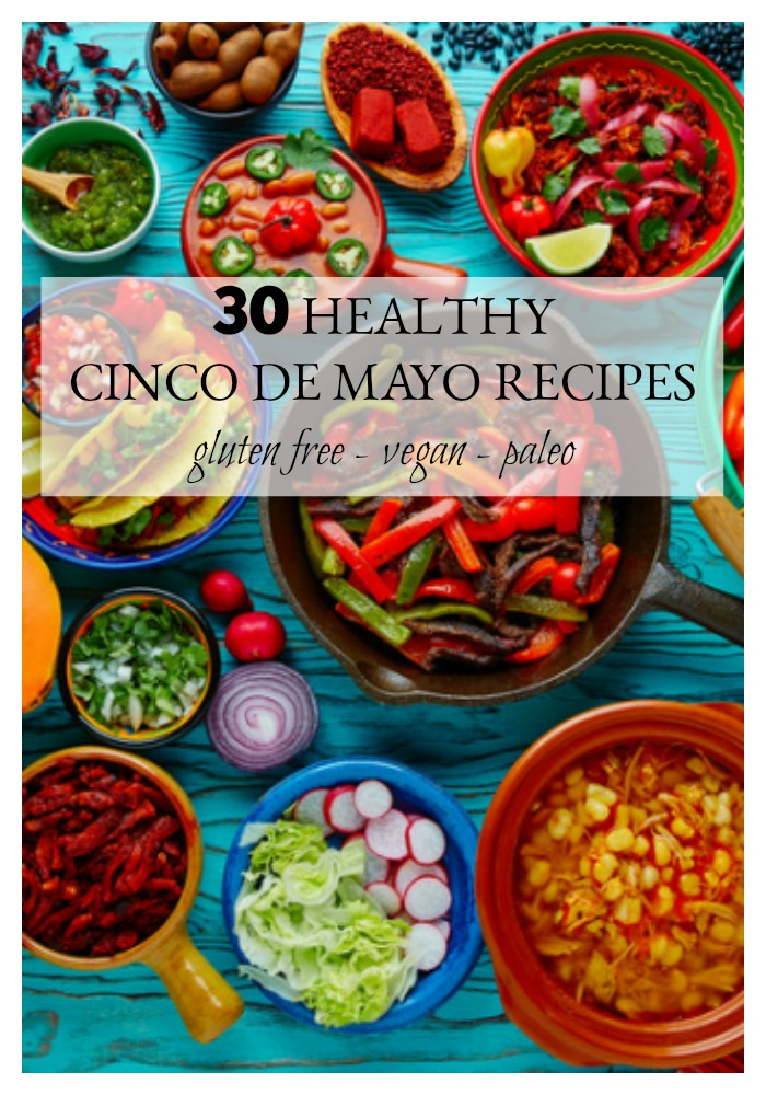 Who else is excited for Cinco de Mayo? I love Mexican food! Ok, maybe it's just a taco obsession. If you are in the mood for some super healthy Mexican food, you've come to the right place! We've curated over 30 Mexican recipes for your Cinco de Mayo celebration. And oh BTW - they are gluten free and/or vegan and/or paleo and/or vegetarian!