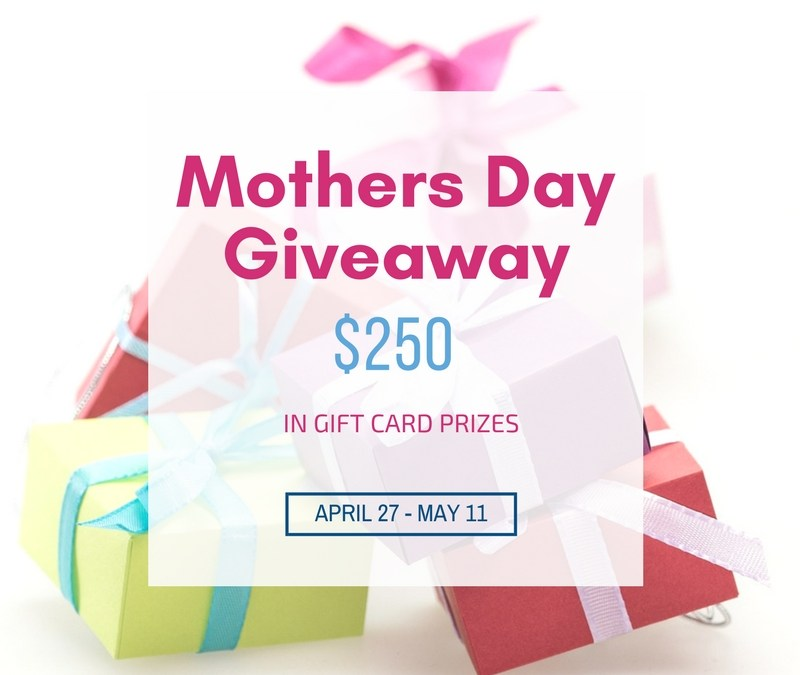 Mother's Day $125 Giveaway