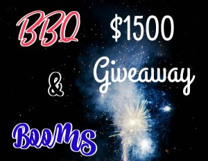 BBQ and Booms $1500 Giveaway