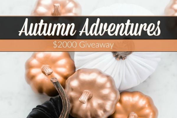 Autumn Adventures $2000 Giveaway