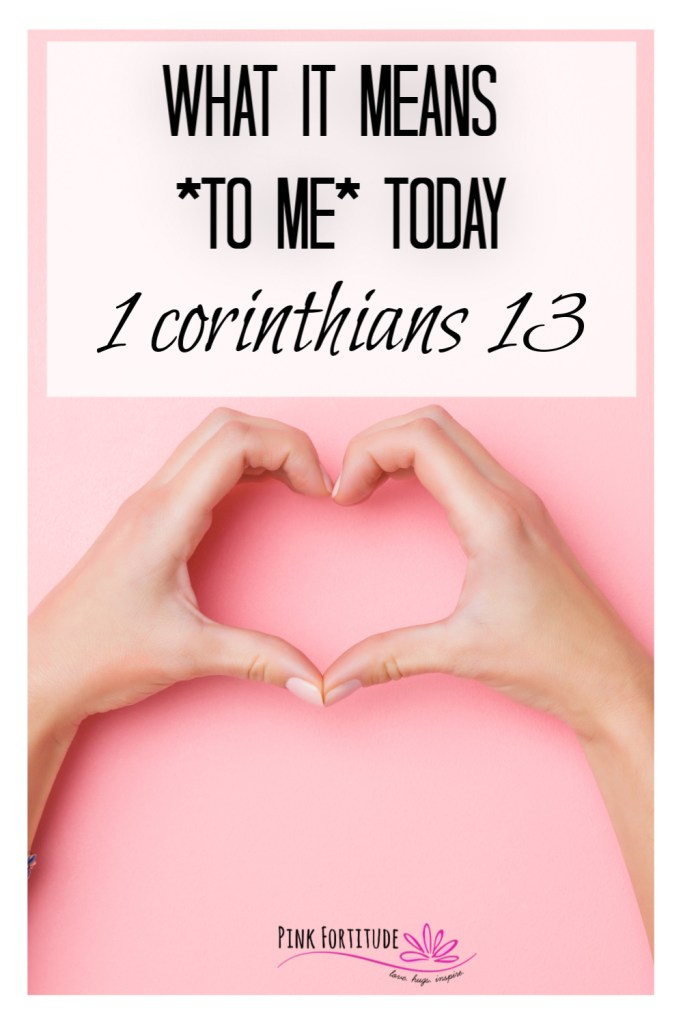 This post is for everyone, not just Christians. And do not worry - I'm not getting preachy at all. It's an honest musing on what 1 Corinthians 13 and the word love really means to me and in our world today.