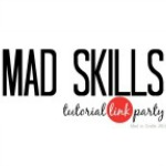 Mad Skills Tutorial Link Party