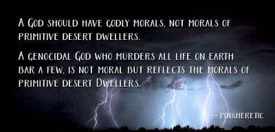 A God Should Have Godly Morals_PinkHeretic