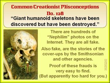 Giant humanoid skeletons have been discovered but have been destroyed.