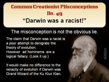 Darwin was a racist.