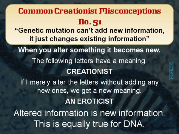 Genetic mutation can't add new information it just changes existing information.