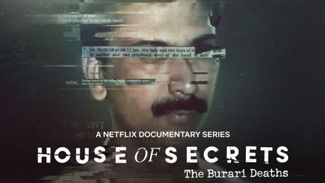 House of Secrets: The Burari DeathsWhy You Should Watch House of Secrets: The Burari Deaths