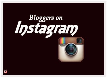 Bloggers on Instagram Tips