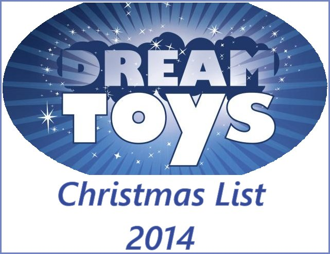 Dream Toys 2014 List of the Top 72 Toys for Christmas