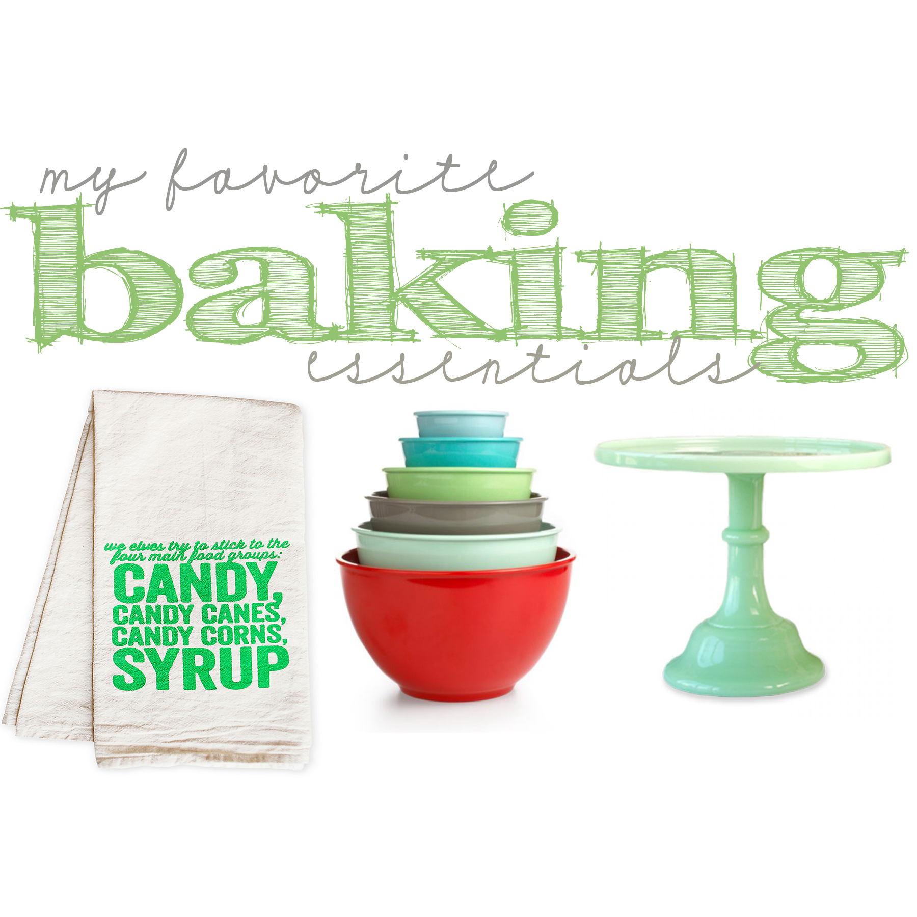 Friday Favorites: In the Kitchen Baking Essentials