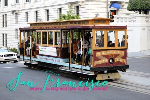 San Francisco- 48 Hours in the City by the Bay (without a car): Where to Stay and How to Get Around