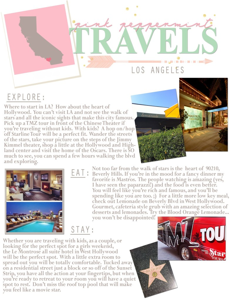 Pink Peppermint Travels Los Angeles Travel Guide