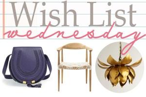 Wish List Wednesday:  Chairs, Lighting and Handbags, Oh my!