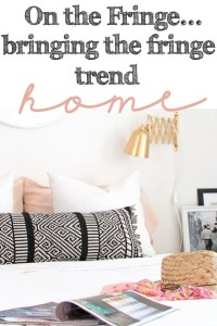 Bringing the fringe trend into home decor