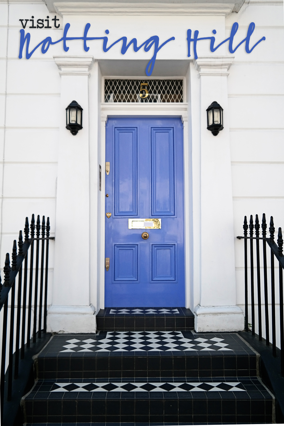 Interesting Things to See in London: Notting Hill