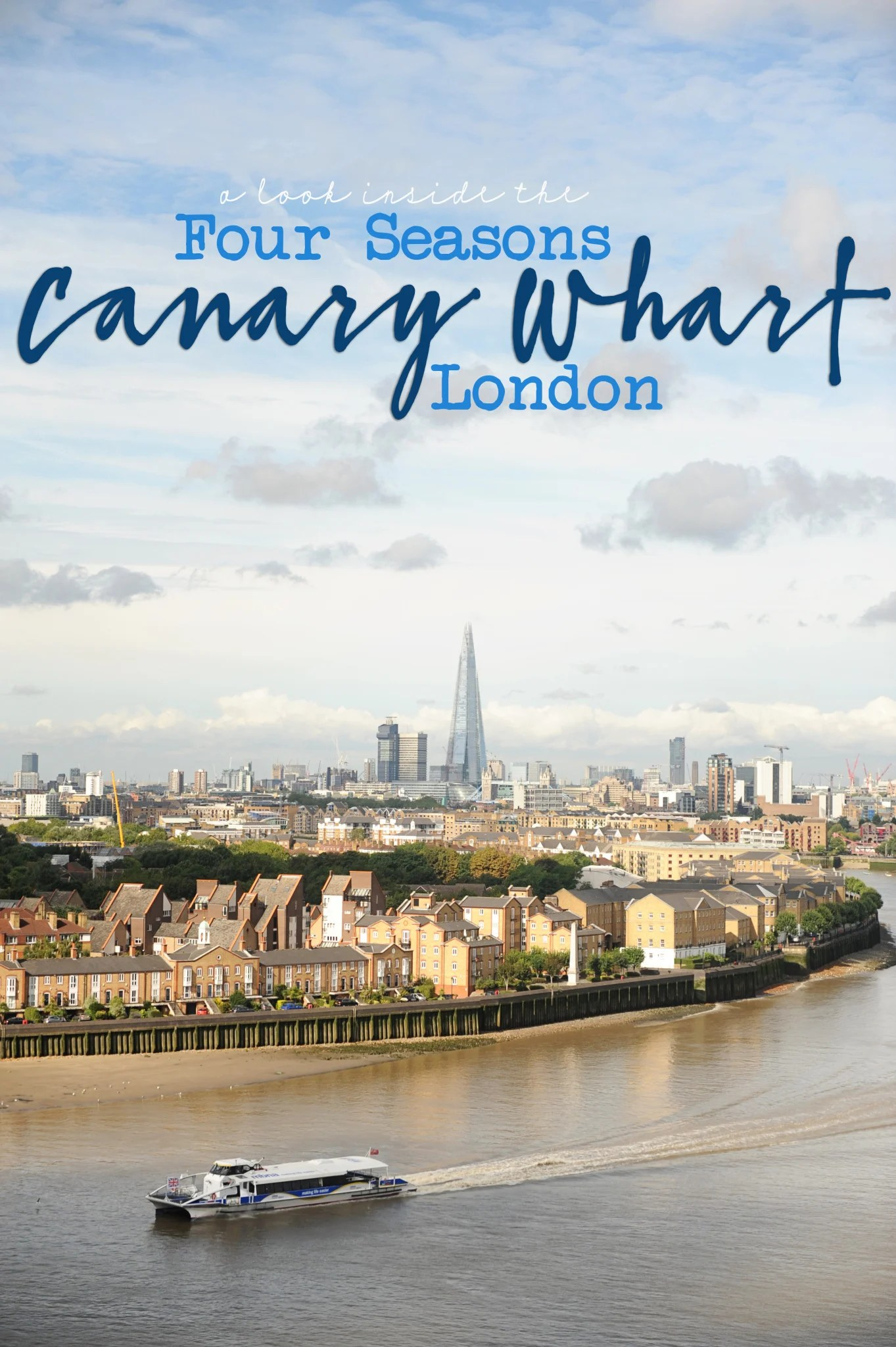 Our Stay at The Four Seasons Canary Wharf : A different Side of London