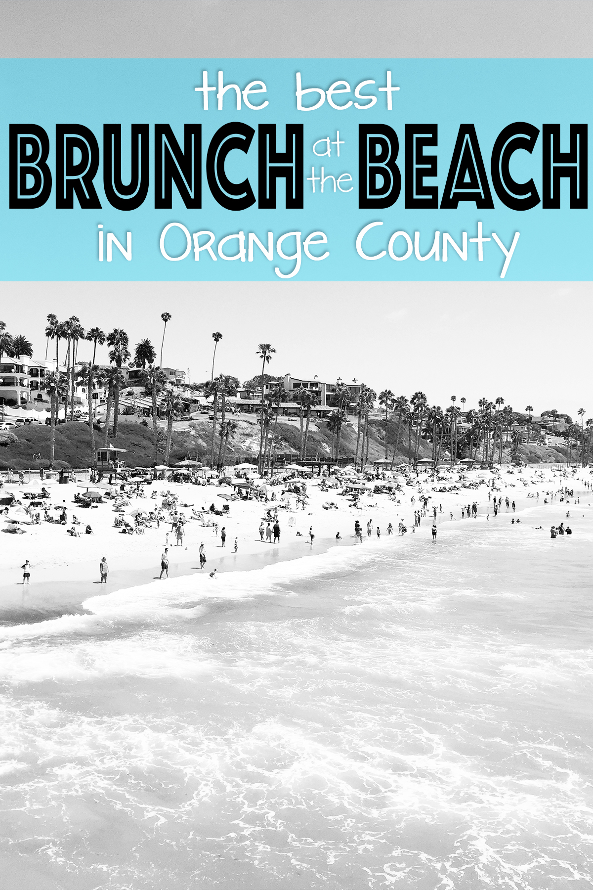 4 Best Brunch Spots at the Beach : Orange County