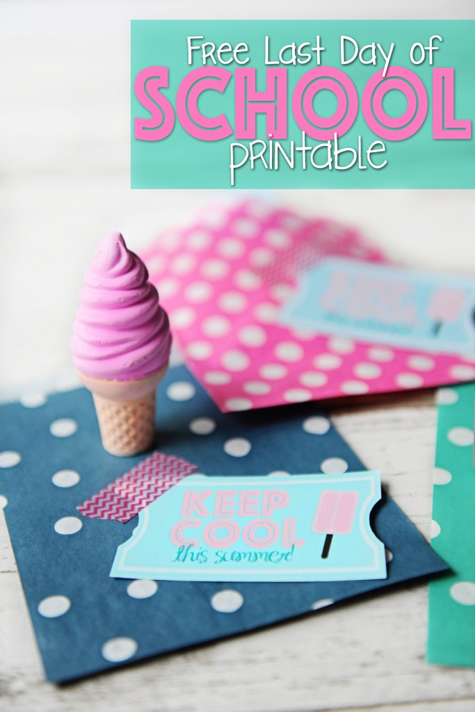Free Last Day of School Printable : Keep Cool This Summer