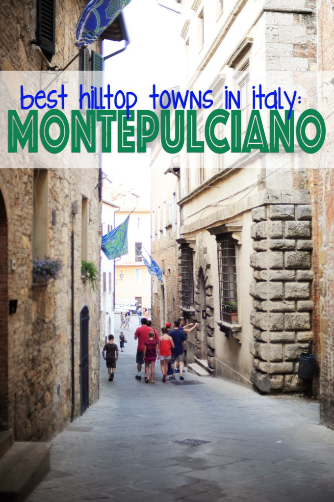 Best hilltop towns in italy montepulciano