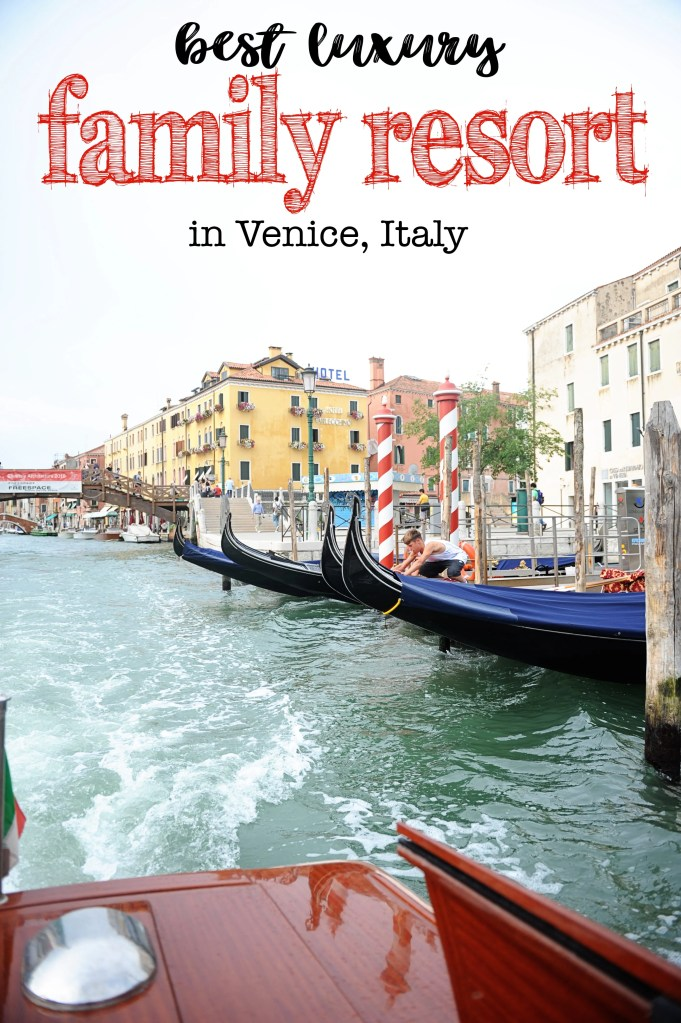 Luxury family resort venice italy