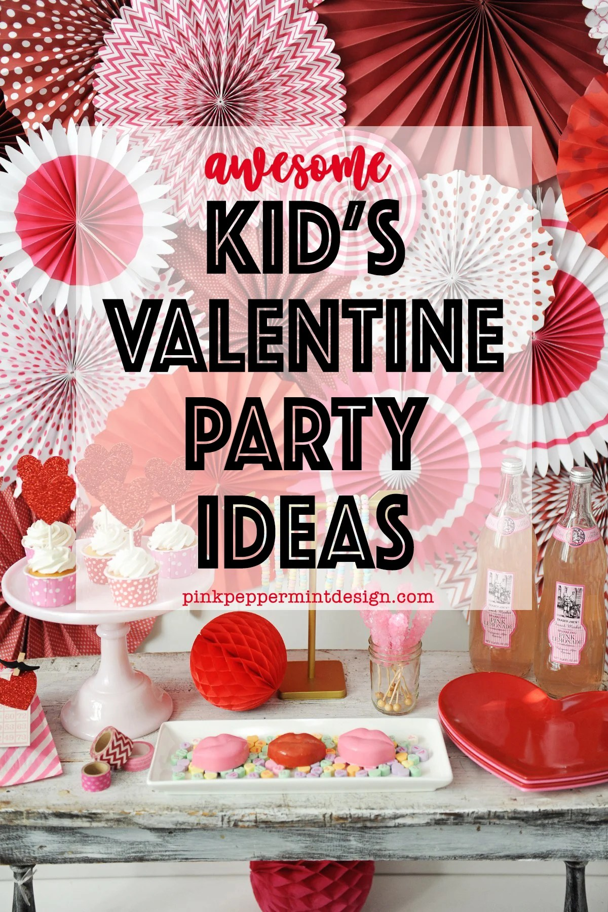 Awesome kids valentine party ideas