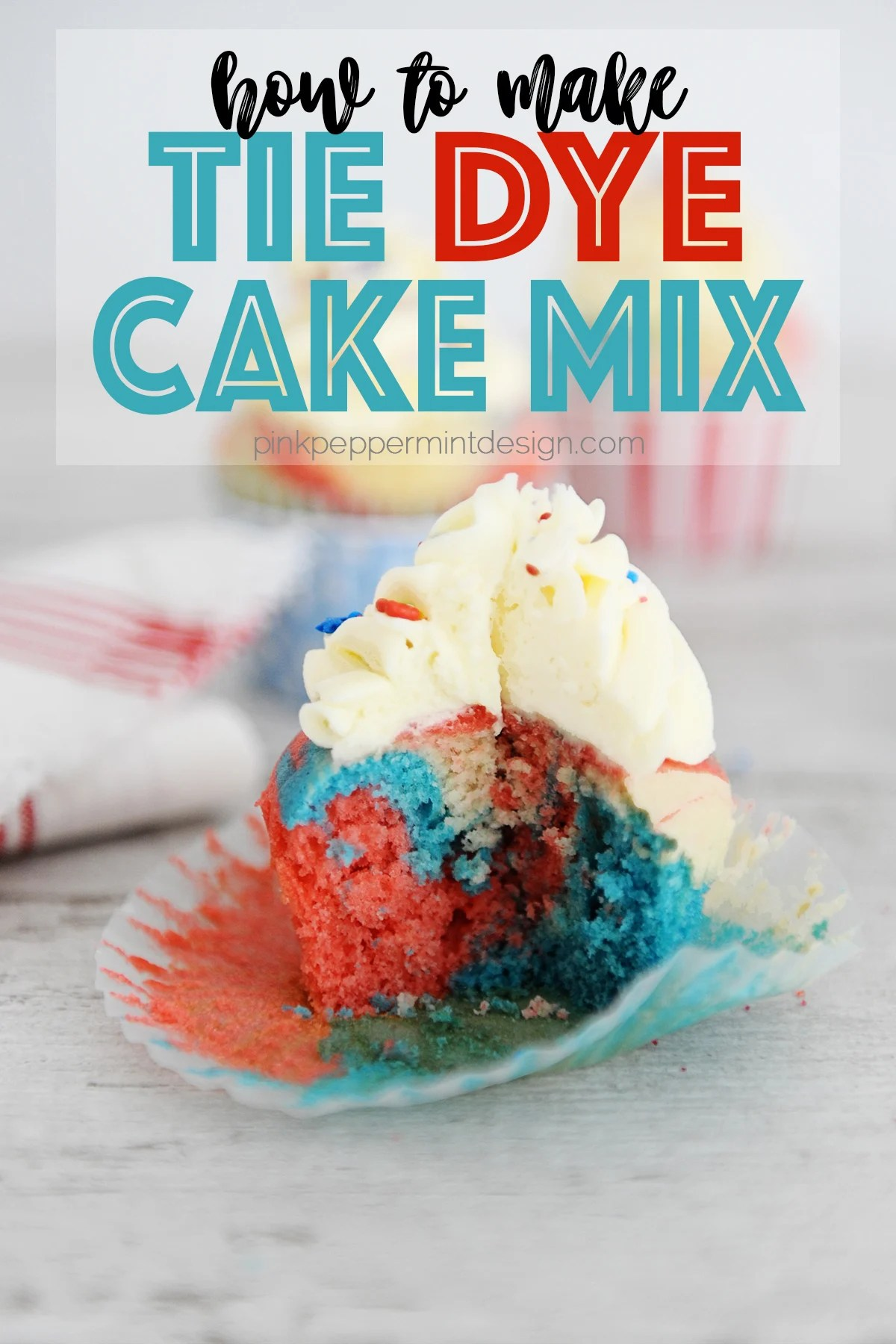 How to Make Tie Dye Cake Mix and Cupcakes