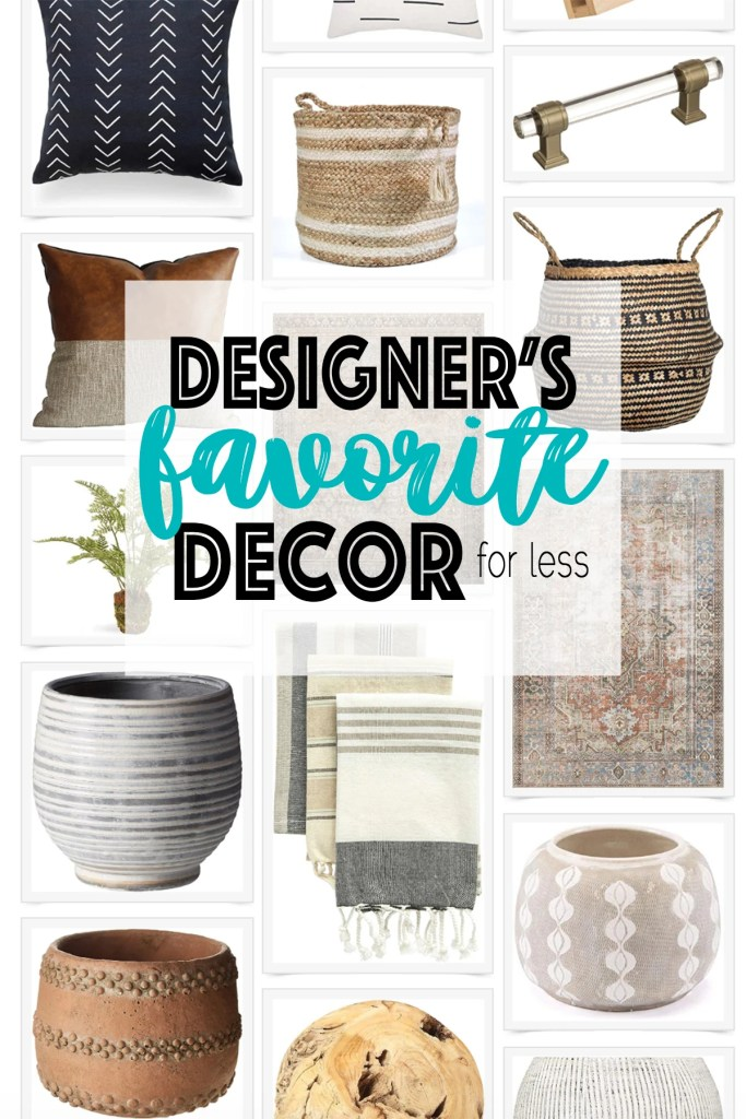 Designers favorite decor for less