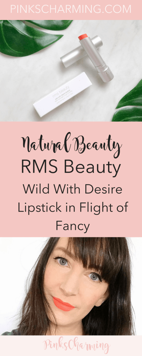 Clean Beauty - RMS Beauty Wild With Desire Lipstick in Flight of Fancy Review
