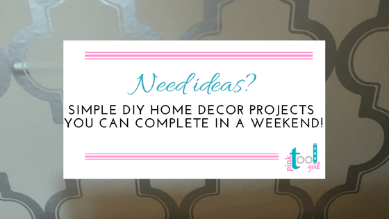 DIY room decor ideas- Part One