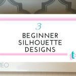 Three Silhouette Projects for Beginners