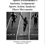 Sports Performance I Anatomy Assignment: Sports Action Analysis: Three Movements