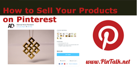 how to sell your products pinterest