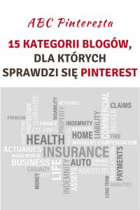 15 kategorii blogów, dla których sprawdzi się Pinterest
