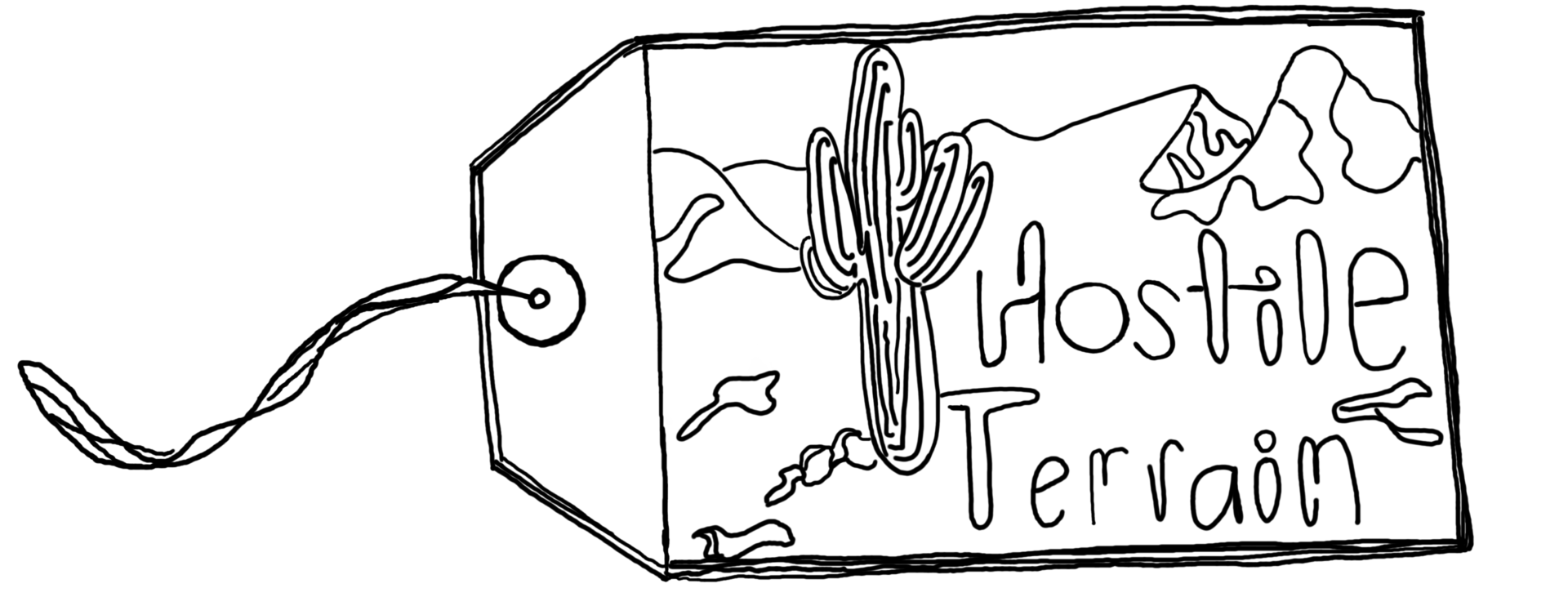 "A toe tag with a desert and cactus background reads ""Hostile Terrain."""