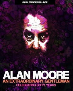 Alan Moore: An Extraordinary Gentleman