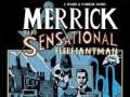 Merrick The Sensational Elephantman