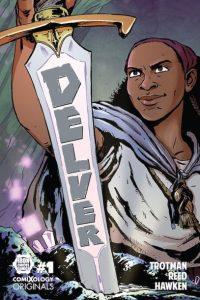 Review: Delver: Season 1 (ComiXology Originals)