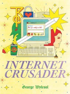 Internet Crusader Cover