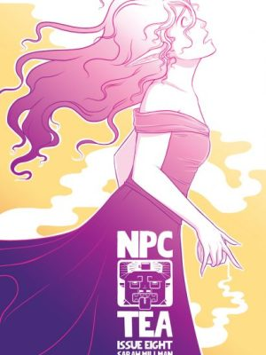 Kickstarter We Love: NPC Tea Volume 1