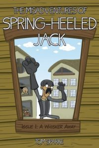 Review: The Misadventures of Spring Heeled Jack  (Tom Sparke Comics)