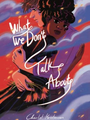 What We Dont Talk About cover