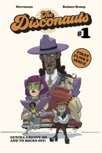 Review: Disconauts #1 (Jonathan Stevenson)