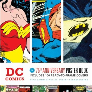 The past and future of comics – a quick look at DC Comics 75th Anniversary Poster book and why it's perfect for an app
