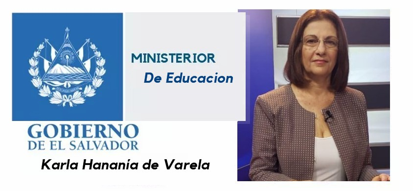 Karla Hananía de Varela: Ministra de Educacion.