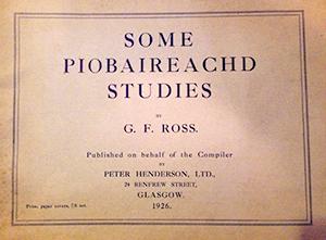 Some Piobaireachd Studies by GF Ross