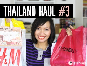 Haul & Swatches: แกะถุงช็อปจากไทยรอบ 3 – Eveandboy, H&M, Forever 21, Beauty Buffet, Beauty Cottage และอีกเพียบ!