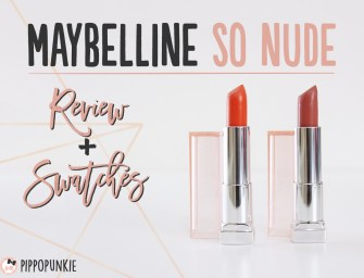 Review & Swatches: Maybelline So Nude Lip Color