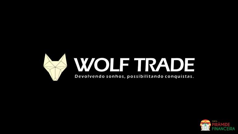 Wolf Trade Club Piramide? Fraude? Golpe? | Destaque