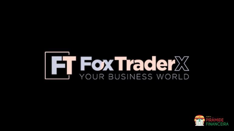 Fox TraderX é uma Pirâmide Financeira Fraudulenta?
