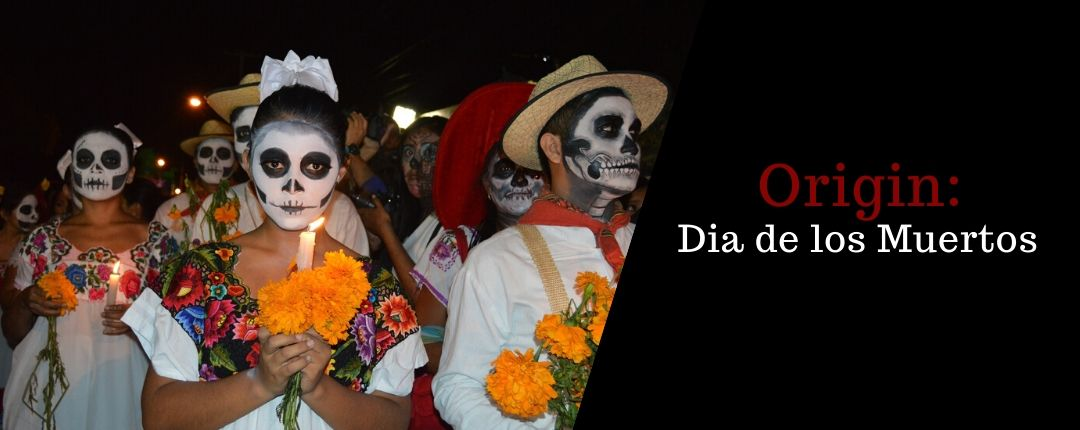 Discover the origin of day of the dead
